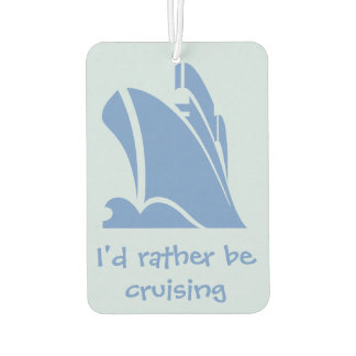 I'd Rather be Cruising Air Freshener