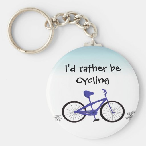 I'd Rather Be Cycling Key Chain