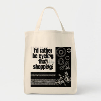 I'd rather be cycling than shopping tote bag