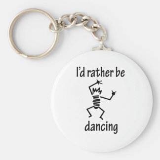 I'd Rather Be Dancing Basic Round Button Key Ring