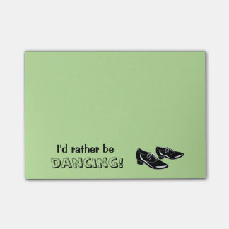 I'd Rather Be Dancing Dance Shoes Custom Color Post-it Notes