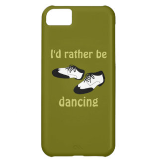 Id Rather be Dancing Swing Dance Shoes iphone 5 iPhone 5C Cases