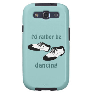 Id Rather be Dancing Swing Dance Shoes Samsung Galaxy SIII Cases