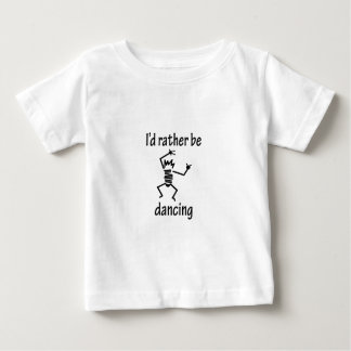 I'd Rather Be Dancing Tshirt