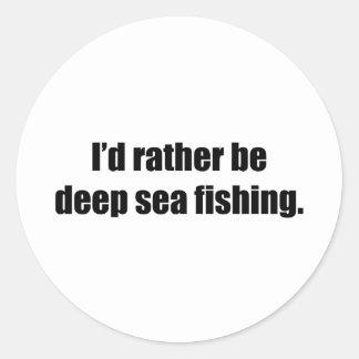 I'd Rather Be Deep Sea Fishing Sticker