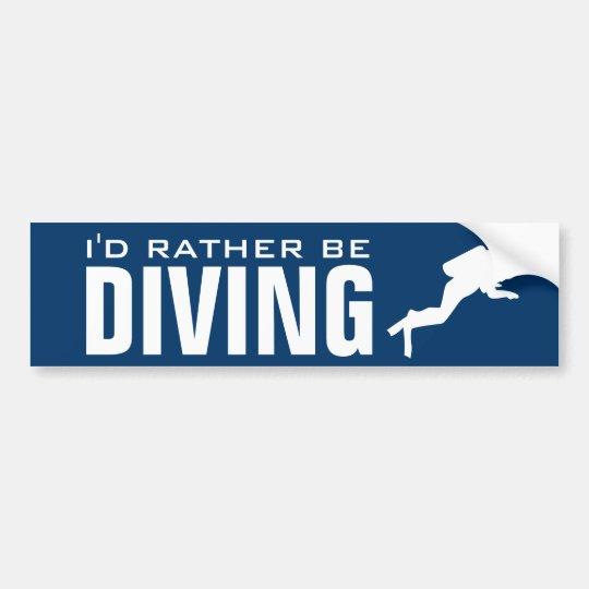 I'd rather be diving | Scuba diver bumper