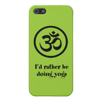 I'd Rather Be Doing Yoga Case For The iPhone 5