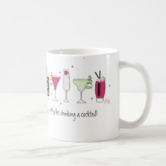 I'd rather be drinking a Cocktail! Mug
