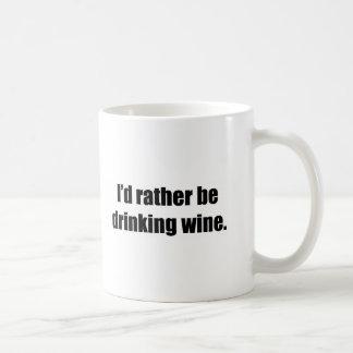 I'd Rather Be Drinking Wine Basic White Mug