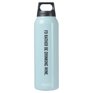 I'd rather be drinking wine insulated water bottle