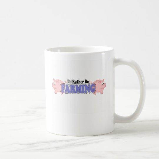 I'd rather be farming gifts coffee mug