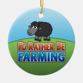 I'd Rather Be Farming - SHEEP - SINGLE-SIDED Round Ceramic Decoration