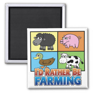 I'd rather be farming! (virtual farmer) square magnet