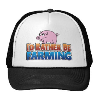 I'd Rather be Farming! (virtual farming) Cap