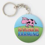 I'd Rather be Farming! (Virtual Farming) Key Chains