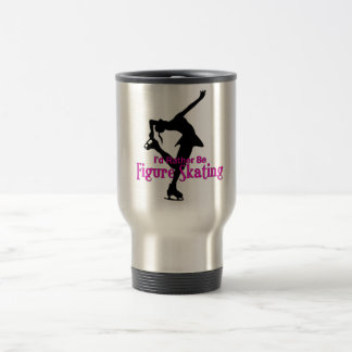 """I'd Rather Be Figure Skating"" Travel Mug"