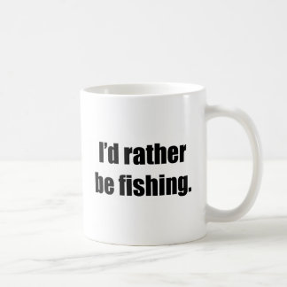 I'd Rather Be Fishing Basic White Mug