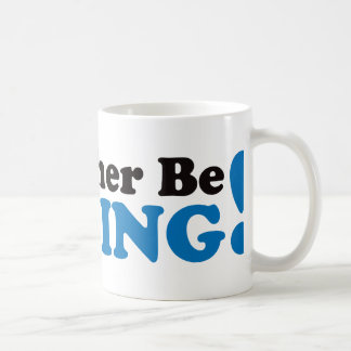I'd Rather be Fishing - Blue Coffee Mug