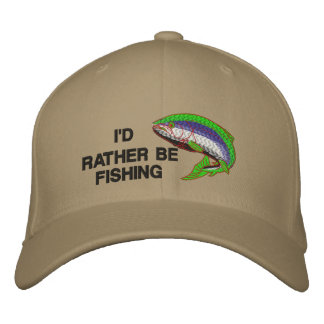 I'D RATHER BE FISHING Cap Embroidered Baseball Caps