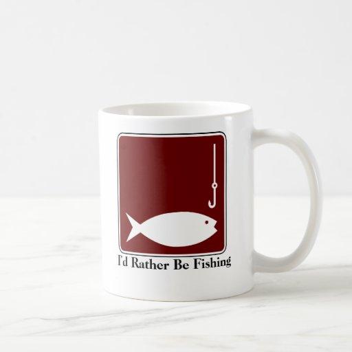 I'd Rather Be Fishing Coffee Mug
