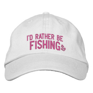 I'd rather be fishing embroidered baseball cap
