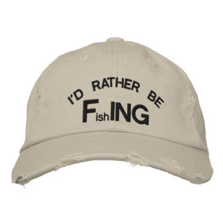 I'd Rather be FishING - Funny Fishing Embroidered Hats