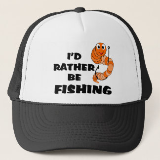 I'd Rather Be Fishing Trucker Hat
