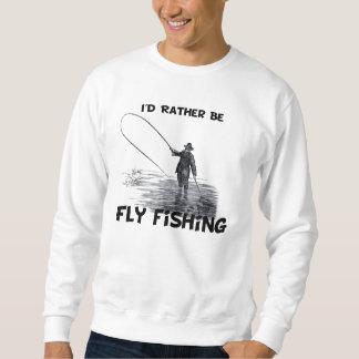 Id Rather Be Fly Fishing Sweatshirt