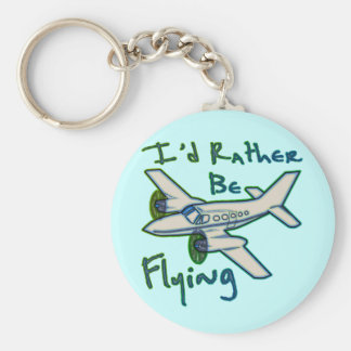 I'd Rather Be Flying Basic Round Button Key Ring