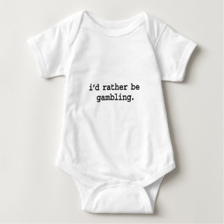 i'd rather be gambling. baby bodysuit
