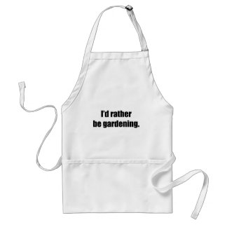 I'd Rather Be Gardening Aprons