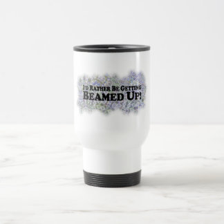 I'd Rather Be Getting Beamed Up - Multi-Products Stainless Steel Travel Mug