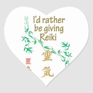 I'd rather be giving Reiki Heart Sticker
