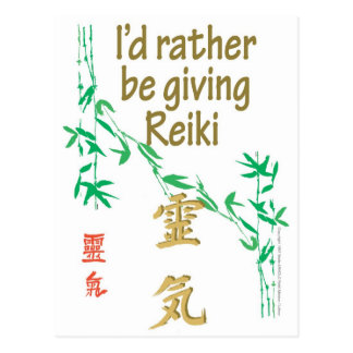 I'd rather be giving Reiki Postcard