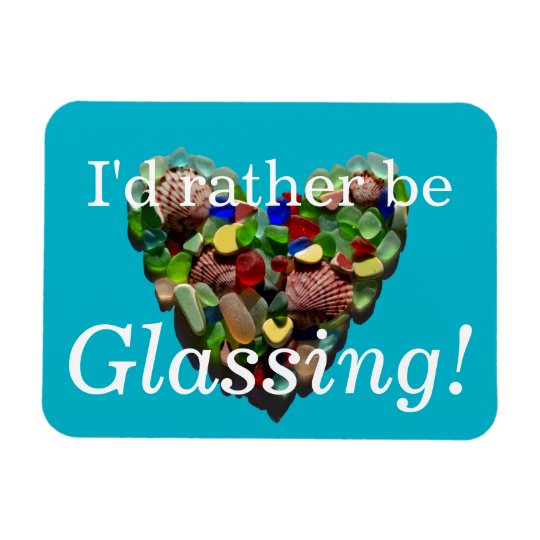 I'd rather be glassing sea glass beach rectangular photo magnet