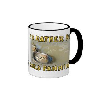 I'd Rather Be GOLD PANNING Ringer Mug