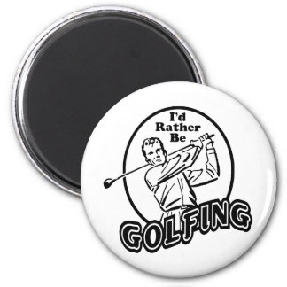 I'd Rather be Golfing 6 Cm Round Magnet
