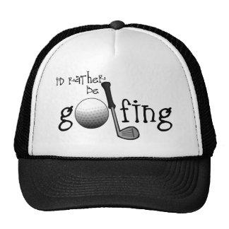 I'd Rather Be Golfing Cap