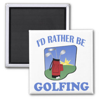 I'd Rather Be Golfing Magnet