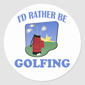 I'd Rather Be Golfing Round Sticker