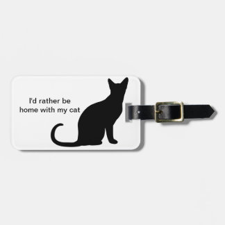 I'd Rather Be Home With My Cat Luggage Tag
