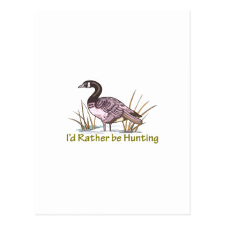 ID RATHER BE HUNTING POSTCARD