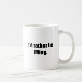 I'd Rather Be IMing Classic White Coffee Mug