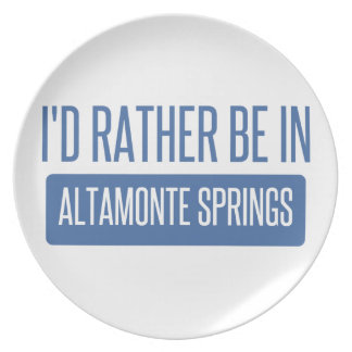 I'd rather be in Altamonte Springs Plate
