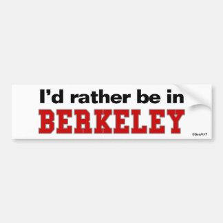 I'd Rather Be In Berkeley Bumper Sticker
