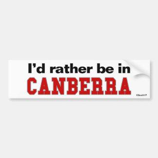 I'd Rather Be In Canberra Car Bumper Sticker