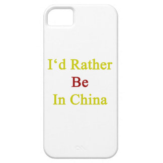 I'd Rather Be In China iPhone 5 Cases