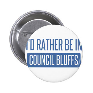 I'd rather be in Council Bluffs 6 Cm Round Badge