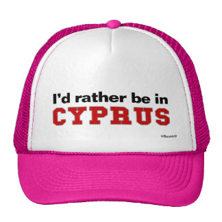 I'd Rather Be In Cyprus Cap