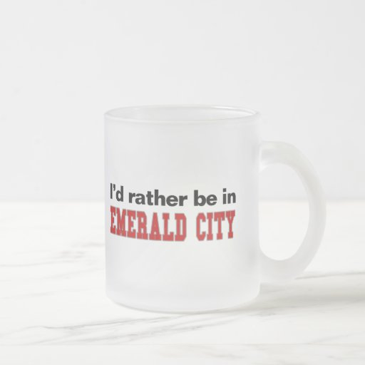 I'd Rather Be In Emerald City Frosted Glass Mug